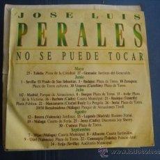 Discos de vinilo: JOSE LUIS PERALES NO SE PUEDE TOCAR SINGLE PROMO . Lote 39092689