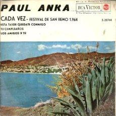 Discos de vinilo: EP PAUL ANKA ( FESTIVAL DE SAN REMO ) : CADA VEZ ( OGNI VOLTA) CON ENNIO MORRICONE . Lote 39095442
