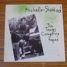 Discos de vinilo: MICHELLE SHOCKED: THE TEXAS CAMPFIRE TAPES. Lote 39088878