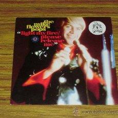 Discos de vinilo: THE MIKE FLOWERS POPS: LIGHT MY FIRE / PLEASE RELEASE ME. Lote 39089364