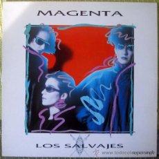 Discos de vinilo: MAGENTA - MAXI SINGLE LOS SALVAJES - EPIC 1985 - NACHO CANO. Lote 39117227