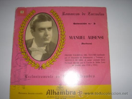 ROMANZAS DE ZARZUELAS Nº3. MANUEL AUSENSI. ALHAMBRA. (Música - Discos de Vinilo - EPs - Clásica, Ópera, Zarzuela y Marchas)