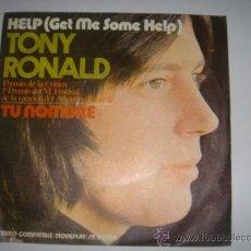 Discos de vinilo: TONY RONALD. HELP Y TU NOMBRE. MOVIE PLAY. 1971. Lote 39145118