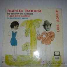 Discos de vinilo: JUANITA BANANA Y LUIS AGUILÉ. EMI. 1966. Lote 79047665