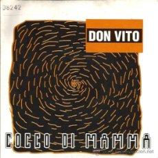 Discos de vinilo: SINGLE DON VITO : COCCO DI MAMMA . Lote 39131546