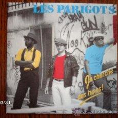 Discos de vinilo: LES PARIGOTS - JE CHERCHE DE TUNES ! + OPTIMISTE . Lote 39158793