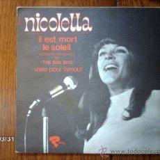 Discos de vinilo: NICOLETTA - IL EST MORT LE SOLEIL + VIVRE POUR L´AMOUR . Lote 39162849