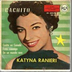 Discos de vinilo: EP KATYNA RANIERI : CACHITO . Lote 39160018