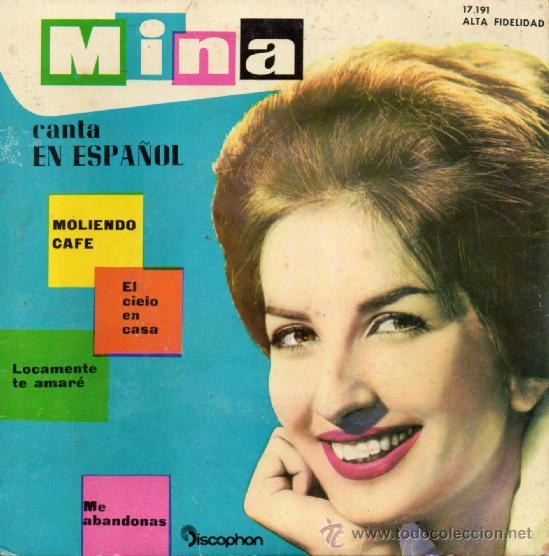 MINA CANTA EN ESPAÑOL, EP, MOLIENDO CAFE + 3, AÑO 1961 (Música - Discos de Vinilo - EPs - Canción Francesa e Italiana)