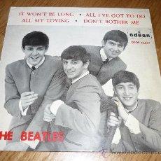 Discos de vinilo: EL DSOE 16577 THE BEATLES IT WON'T BE LONG - ALL MY LOVING DON'T BOTHER ME ODEON. Lote 39175038