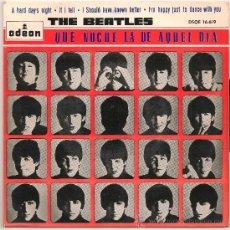 Discos de vinilo: THE BEATLES - QUE NOCHE LA DE AQUEL DIA + 3 (EP ODEON 1964) . Lote 39175495