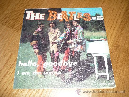 DISCO BEATLES SINGLE HELLO GOODBYEI AM THE WALRUS (Música - Discos - Singles Vinilo - Pop - Rock Extranjero de los 50 y 60)