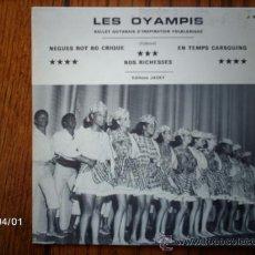 Discos de vinilo: LES OYAMPIS - NEGUES ROT BO CRIQUE + EN TEMPS CARSOUING + NOS RICHESSES . Lote 39198927