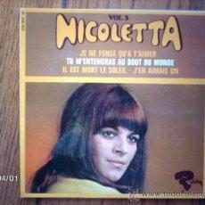 Discos de vinilo: NICOLETTA - VOL 3 - JE NE PENSE QU´A T´AIMER + 3. Lote 39213075