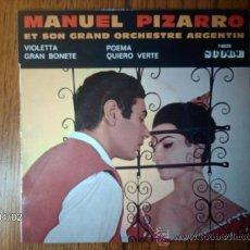 Discos de vinilo: MANUEL PIZARRO ET SON GRAND ORCHESTRE ARGENTIN - VIOLETTA + 3. Lote 39218193
