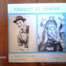 Discos de vinilo: PIROULET ET DOMINO - RUGBY A TOULOUSE + ERNESTOSKI . Lote 39220431