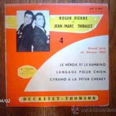 Discos de vinilo: ROGER PIERRE ET JEAN-MARC THIBAULT - CÓMICOS- LE HEROS ET LE BAMBINO + 2. Lote 39220582