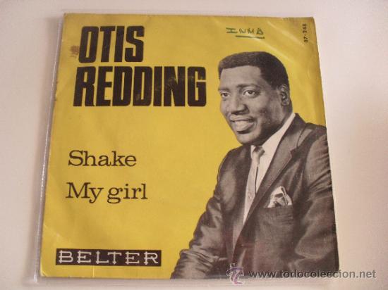 OTIS REDDING - SHAKE / MY GIRL 1966 (Música - Discos - Singles Vinilo - Cantautores Internacionales)