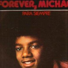 Discos de vinilo: LP MICHAEL JACKSON : FOREVER, MICHAEL ( PARA SIEMPRE ) MOTOWN . Lote 39186591