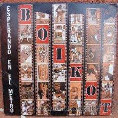 Discos de vinilo: BOIKOT -ESPERANDO EN EL METRO-. Lote 39194674