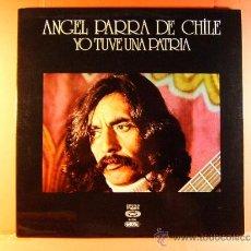 Discos de vinilo: YO TUVE UNA PATRIA-ANGEL PARRA DE CHILE-CHACABUCO-MOVIEPLAY GONG DICAP-FOTOS Y LETRAS CANCIONES-1976. Lote 64993505