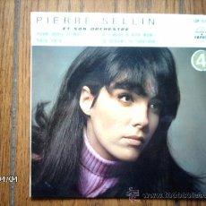 Discos de vinilo: PIERRE SELLIN ET SON ORCHESTRE - YVAN, BORIS ET MOI + 3. Lote 39247488