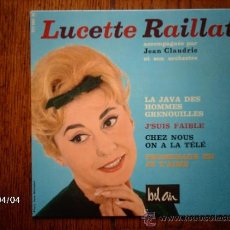 Discos de vinilo: LUCETTE RAILLAT - CHEZ NOUSON A LA TELE + 3. Lote 39261289