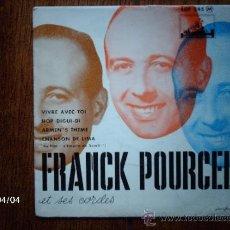 Discos de vinilo: FRANCK POURCEL ET SES CORDES - VIVRE AVEC TOI + 3. Lote 39307749