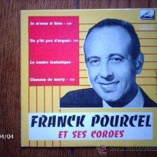 Discos de vinilo: FRANCK POURCEL ET SES CORDES - JE M´ SENS SI BIEN + 3. Lote 39307910