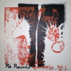 Discos de vinilo: RÉ RECORDS QUARTERLY. VOLUME 1. Nº 1. (LP + 42 P. MAGAZINE, RÉ RDS. (UK), 1985). Lote 39242364