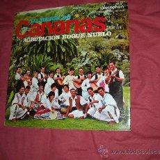 Discos de vinilo: LO MEJOR DE CANARIAS POR LA AGRUPACION ROQUE NUBLO LP PORTADA DOBLE VER FOTO ADICIONAL. Lote 39243307