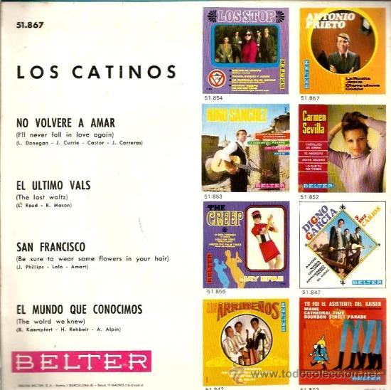 Discos de vinilo: EP LOS CATINOS : NO VOLVERE A AMAR (TAMBIEN INCLUYE VERSION ESPAÑOLA DE SAN FRANCISCO) - Foto 2 - 39244941