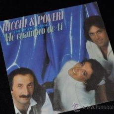 Discos de vinilo: RICHI & POVERI DISCO SINGLE VINILO ME ENAMORO DE TI. Lote 39245624