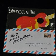 Discos de vinilo: BLANCA VILLA SINGLE VINILO 7