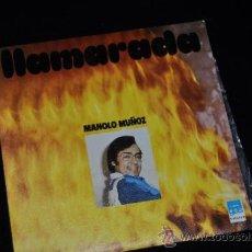 Discos de vinilo: MANOLO MUÑOZ SINGLE VINILO 7 LLAMARADA BEVERLY RECORDS. Lote 39245556
