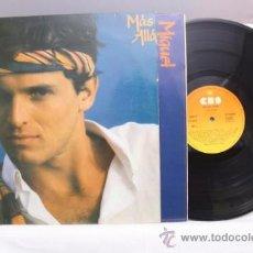 Discos de vinilo: MIGUEL BOSÉ - MÁS ALLÁ - CBS - 1981 - FABRICADO EN ESPAÑA - CONTIENE ENCARTE CON LETRAS. Lote 39254770