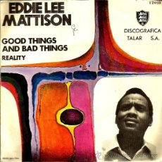 Discos de vinilo: SINGLE EDDIE LEE MATHISON : GOOD THINGS AND BAD THINGS . Lote 39259453