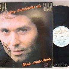 Discos de vinilo: RAPHAEL - RAFAEL - TODA UNA VIDA - HISPAVOX - 1986 - FABRICADO EN ESPAÑA . Lote 39260193