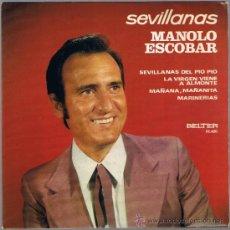 Discos de vinilo: MANOLO ESCOBAR - SEVILLANAS - LA VIRGEN VIENE A ALMONTE - MARINERIAS . Lote 39263020