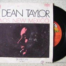 Discos de vinilo: R.DEAN TAYLOR......TAOS NEW MEXICO + 1....RARO. Lote 39264407