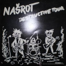 Discos de vinilo: NASROT : DESTRUCTIVE TOUR (LP, MONITOR (CHECOSLOVAQUIA), 1991). Lote 39267163