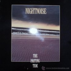Discos de vinilo: NIGHTNOISE : THE PARTING TIDE (LP, WINDHAM HILL (USA), 1990). Lote 39267582