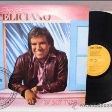 Discos de vinilo: JOSÉ FELICIANO - YA SOY TUYO - RCA - 1985 - FABRICADO EN ESPAÑA. Lote 39277004