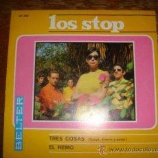 Discos de vinilo: LOS STOP. TRES COSAS/EL REMO. BELTER. 1967. Lote 39277478
