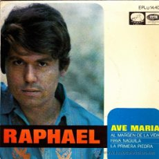 Discos de vinilo: RAPHAEL-AVE MARIA + AL MARGEN DE LA VIDA + HAVA NAGUILA + LA PRIMERA PIEDRA EP VINILO 1968 SPAIN. Lote 39277766
