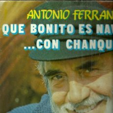 Discos de vinilo: ANTONIO FERRANDIZ (CHANQUETE, VERANO AZUL) LP SELLO ZAFIRO AÑO 1982 EDITADO EN ESPAÑA. Lote 39287756