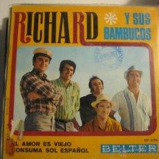 Discos de vinilo: RICHARD Y SUS BAMBUCOS - CONSUMA SOL ESPAÑOL. Lote 39301147