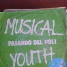 Discos de vinilo: MUSICAL YOUTH. Lote 39301502