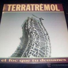 Discos de vinilo: TERRATRÈMOL LP EL FOC QUE TU DEMANES 1991 PICAP. Lote 39302866