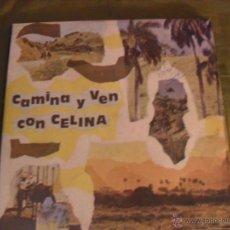 Discos de vinilo: CAMINA Y VEN CON CELINA, EGREM AREITO, CUBA 1990. Lote 39303753